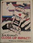 Ken Krenzel's Close-Up Impact by Stephen Minch